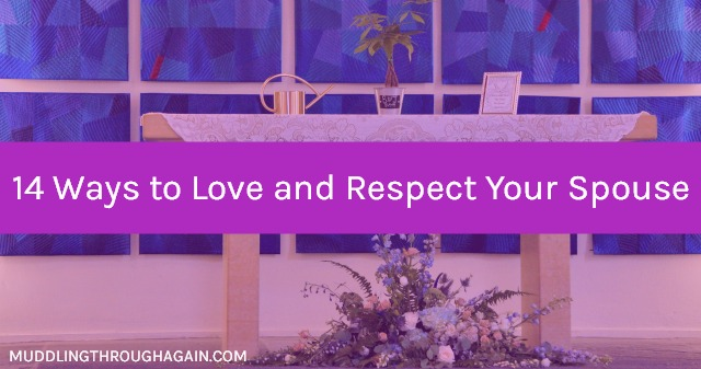 Need marital inspiration? Find 14 easy--and important--ways to love and respect your spouse every single day.