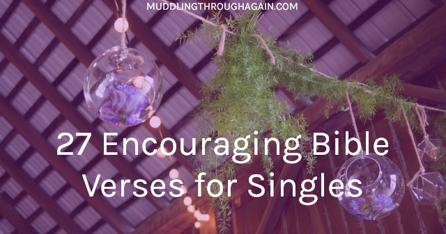 God calls Christian women to so much more than marriage. If you're a single Christian woman, God has a plan for you. Find encouragement in these Bible verses.