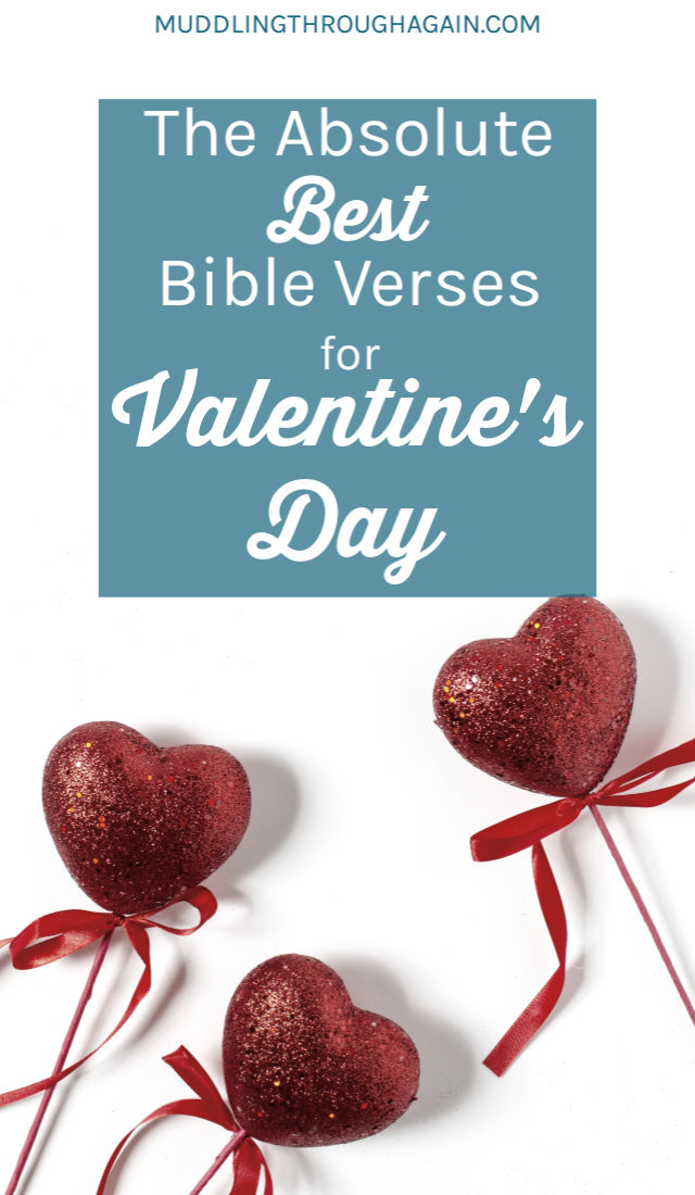 Looking for new scriptural readings for February? I've put together a list of Bible verses for Valentine's Day! Whether you're rocking the holiday solo or with a partner, you will find encouragement in God's word. I hope these scripture passages give you as much comfort as they gave me!
