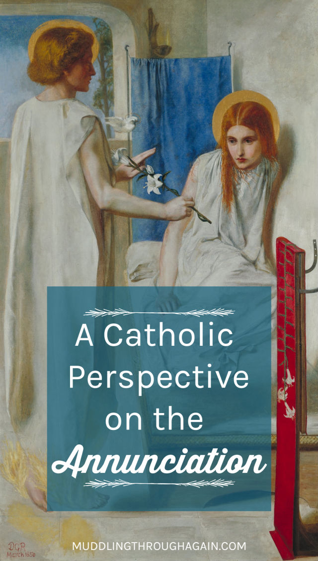 """Photo of a painting of the angel Gabriel announcing the Incarnation to Mary, text overlay reading """"A Catholic Perspective on the Annunciation."""""""