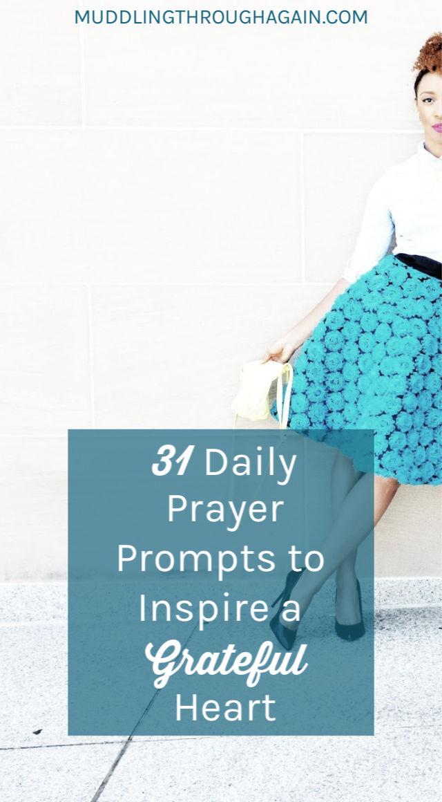 31 Days of Prayer to Cultivate Gratitude   Muddling Through