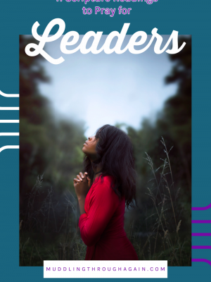 "Image of black woman praying. Text overlay reads: ""11 Scripture Readings to Pray for Leaders"""