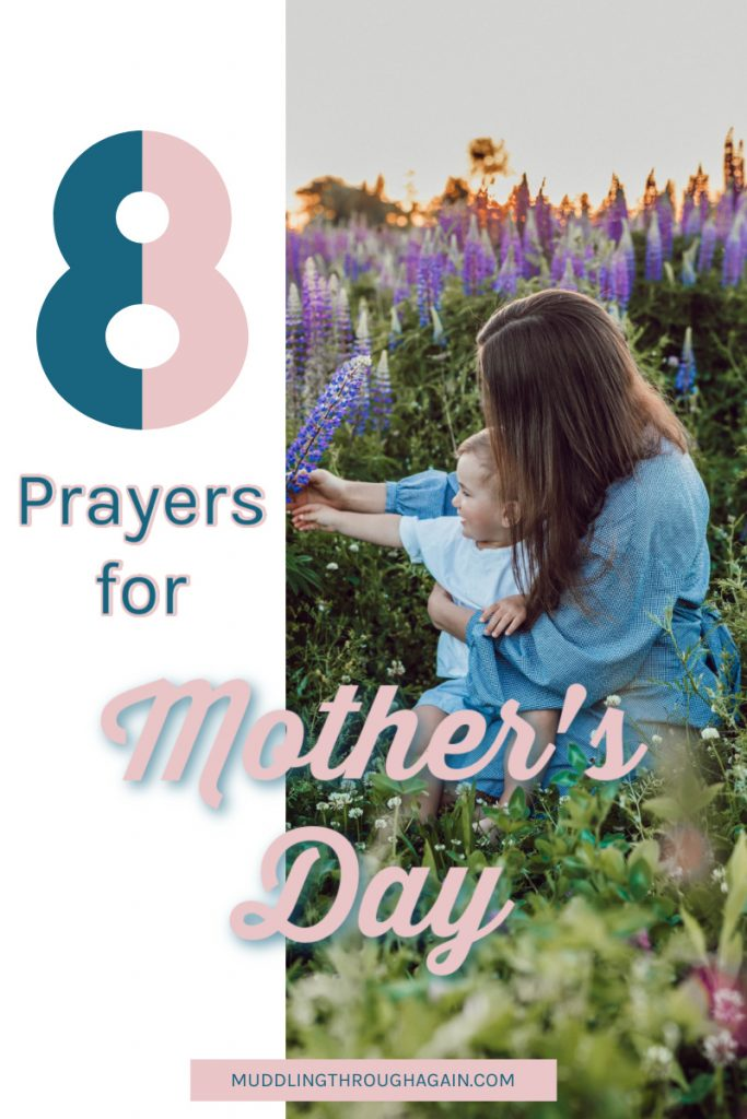 Image of woman with child. Text overlay reads: 8 prayers for Mother's Day